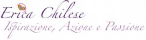 Erica Chilese - Ispirazione, Azione, Passione